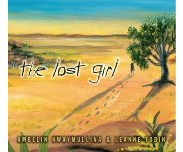 The Lost Girl, Ambelin Kwaymullina and Leanne Tobin