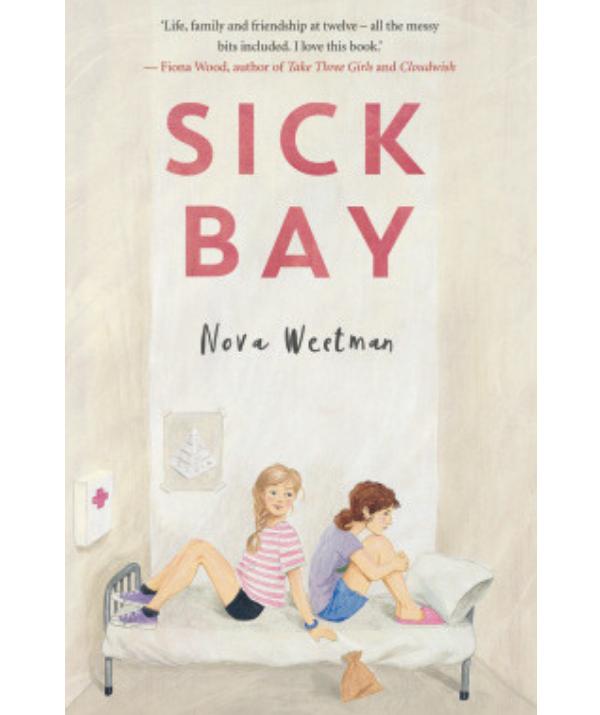 Sick Bay By by Nova Weetman