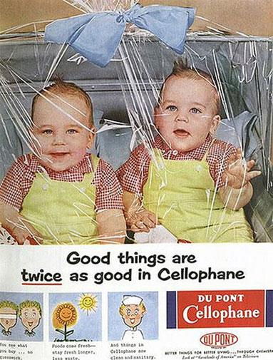 What's better than twins? Twins wrapped in cellophane or course!