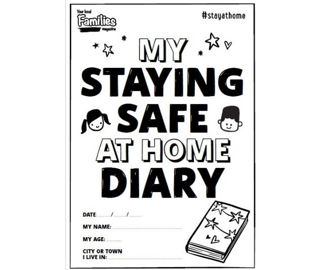 Staying safe at home diary